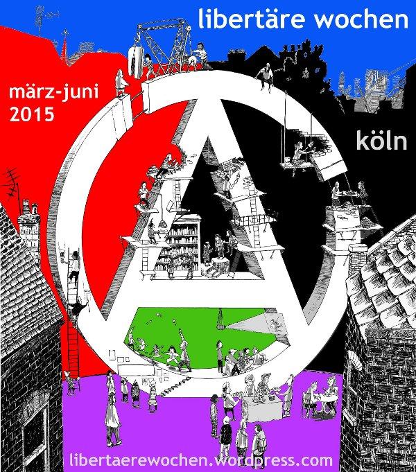 Libertäre Wochen in Köln 2015