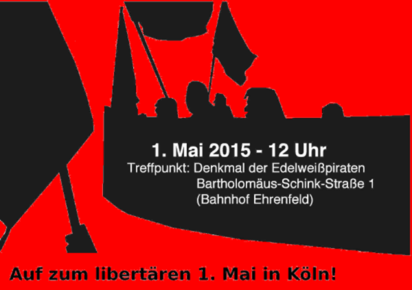 libertärer 1.Mai in Köln